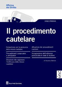 Libro Il procedimento cautelare Francesco Bartolini