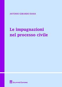 Le impugnazioni nel processo civile