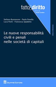 Libro Le nuove responsabilità civili e penali nelle società di capitali
