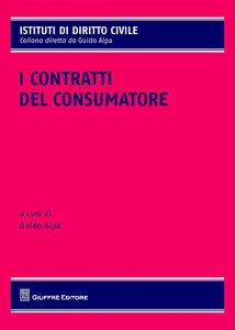 Foto Cover di I contratti del consumatore, Libro di  edito da Giuffrè