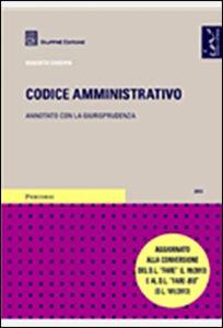 Foto Cover di Codice amministrativo. Annotato con la giurisprudenza, Libro di Roberto Chieppa, edito da Giuffrè