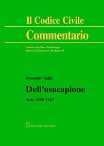 Libro Dell'usucapione. Artt. 1158-1167 Alessandro Galati
