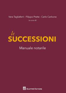Le successioni. Manuale notarile - copertina