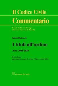 Libro I titoli all'ordine. Artt. 2008-2020 Giulio Partesotti