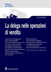 Libro La delega nelle operazioni di vendita Stefano Conti , Alberto Cimmino Nelson