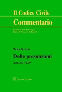 Libro Delle presunzioni. Artt. 2727-2729 Michele De Maria