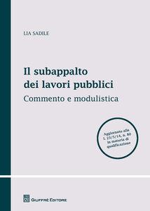 Libro Il subappalto dei lavori pubblici Lia Sadile
