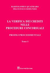 La verifica dei crediti nelle procedure concorsuali. I procedimenti