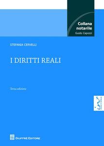 Foto Cover di I diritti reali, Libro di Stefania Cervelli, edito da Giuffrè