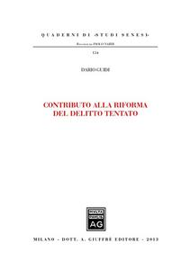Libro Contributo alla riforma del delitto tentato Dario Guidi