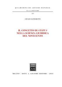 Foto Cover di Il concetto di status nella scienza giuridica del novecento, Libro di Giulio Cianferotti, edito da Giuffrè