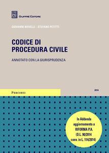 Foto Cover di Codice di procedura civile, Libro di Stefano Petitti,Giovanni Novelli, edito da Giuffrè