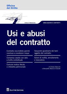 Libro Usi e abusi del contratto Benedetto Marzocchi Buratti , Cristian Baiocchi