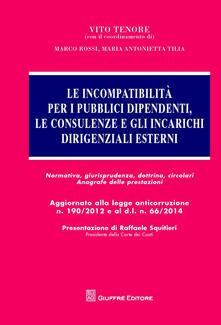 Le incompatibilità per i pubblici dipendenti, le consulenze e gli incarichi dirigenziali esterni.pdf