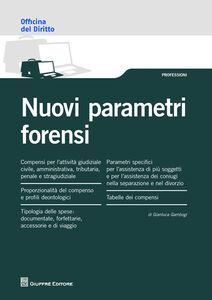 Libro Nuovi parametri forensi Gianluca Gambogi