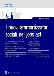 I nuovi ammortizzatori sociali nel Jobs Act - copertina