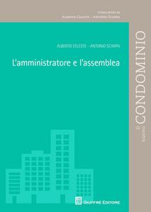 Libro L' amministratore e l'assemblea Alberto Celeste , Antonio Scarpa