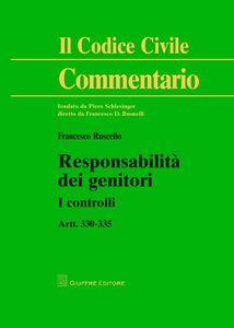 Foto Cover di Responsabilità dei genitori. I controlli. Artt. 330-335, Libro di Francesco Ruscello, edito da Giuffrè
