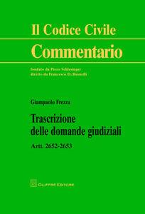 Libro Trascrizioni delle domande giudiziali. Artt. 2652-2653 c.c. Giampaolo Frezza