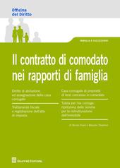 Il contratto di comodato nei rapporti di famiglia