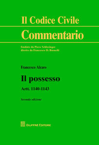 Foto Cover di Il possesso. Artt. 1140-1143, Libro di Francesco Alcaro, edito da Giuffrè