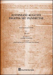 Iustiniani Augusti Digesta seu Pandectae. Testo e traduzione. Vol. 5\1: 28-32. - copertina
