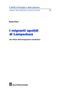 Foto Cover di I migranti apolidi di Lampedusa, Libro di Paolo Farci, edito da Giuffrè