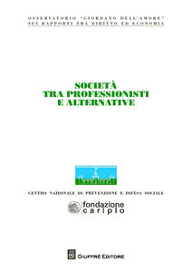 Foto Cover di Società tra professionisti e alternative. Atti del Congresso (Milano, 22-23 ottobre 2013), Libro di  edito da Giuffrè