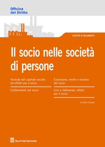 Libro Il Socio nella societàdi persone. Obblighi e responsabilità Dario Scarpa