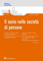 Il Socio nella società di persone. Obblighi e responsabilità