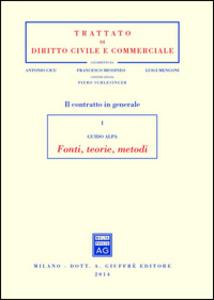 Libro Il contratto in generale. Vol. 1: Fonti, teorie, metodi. Piero G. Alpa