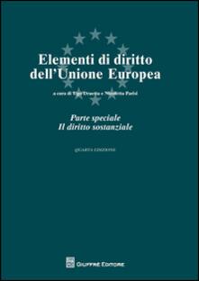 Criticalwinenotav.it Elementi di diritto dell'Unione Europea. Parte speciale. Il diritto sostanziale Image