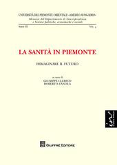 La sanità in Piemonte. Immaginare il futuro