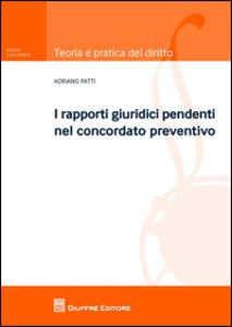 Libro I rapporti giuridici pendenti nel concordato preventivo Adriano Patti