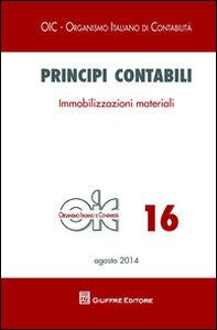Foto Cover di Principi contabili. Vol. 16: Immobilizzazioni materiali., Libro di  edito da Giuffrè