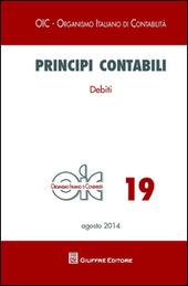 Principi contabili. Vol. 19: Debiti.
