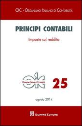 Principi contabili. Vol. 25: Imposte sul reddito.