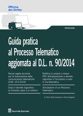 Guida pratica al processo telematico
