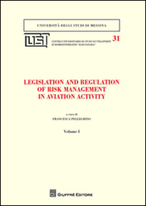 Libro Legislation and regulation of risk management in aviation activity