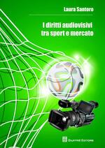 I diritti audiovisivi tra sport e mercato