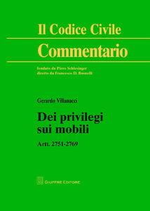 Libro Dei privilegi sui mobili. Artt. 2751-2769 Gerardo Villanacci