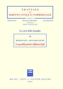 Libro La responsabilità genitoriale e l'affidamento dei figli Michele Sesta , Alessandra Arceri