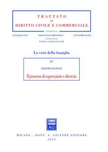 Il processo di separazione e divorzio - Filippo Danovi - copertina