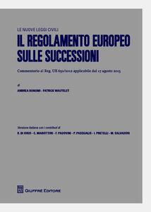 Foto Cover di Il regolamento europeo sulle successioni, Libro di  edito da Giuffrè