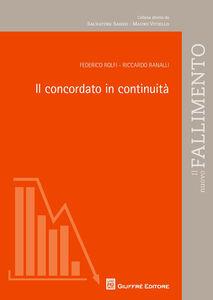 Libro Il concordato in continuità Federico Rolfi , Riccardo Ranalli