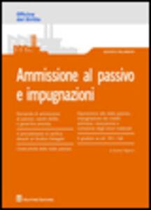 Libro Ammissione al passivo e impugnazioni Andrea Paganini