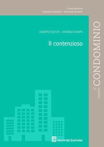 Libro Il contenzioso Antonio Scarpa , Alberto Celeste