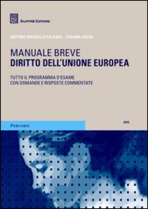 Libro Diritto dell'Unione Europea Antonio M. Calamia , Viviana Vigiak