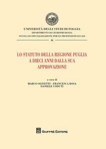 Libro Lo statuto della Regione Puglia a dieci anni dalla sua approvazione