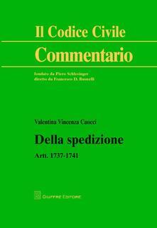 Della spedizione. Artt. 1737-1741 - Valentina Cuocci - copertina